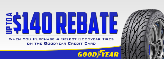 Goodyear Rebate - Up to $140